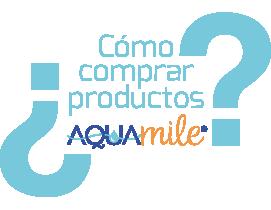 ¿Cómo comprar productos Aquamile?